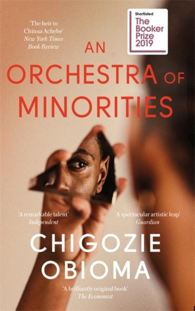 An Orchestra of Minorities : Booker Prize Shortlist 2019 | Obioma, Chigozie. Auteur